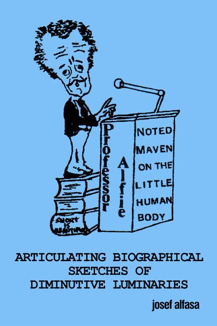 Articulating Biographical Sketches of Diminutive Luminaries