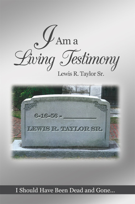 I Am a Living Testimony