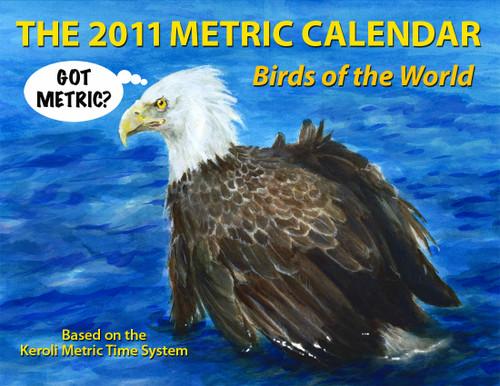 The 2011 Metric Calendar: Birds of the World