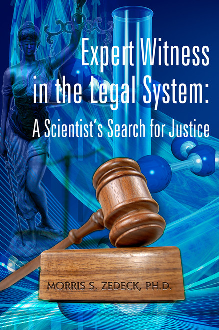 Expert Witness in the Legal System: A Scientist's Search for Justice