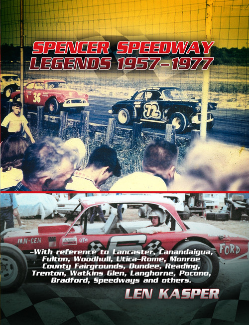 SPENCER SPEEDWAY LEGENDS 1957-1977