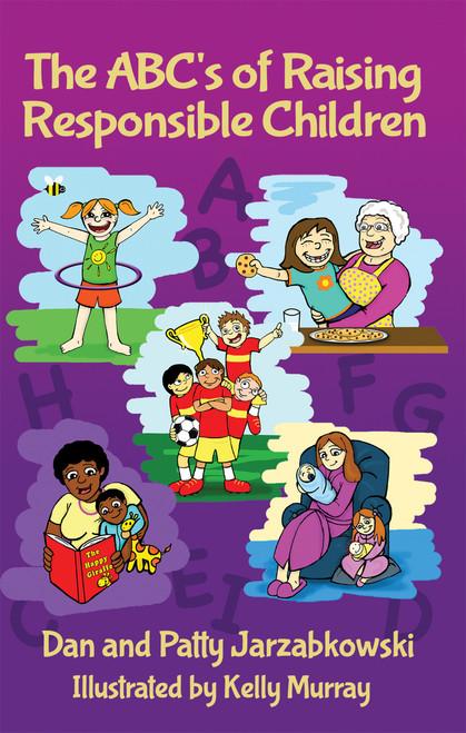 The ABC's of Raising Responsible Children (HC)