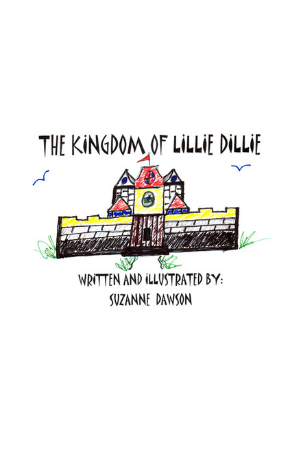 The Kingdom of Lillie Dillie