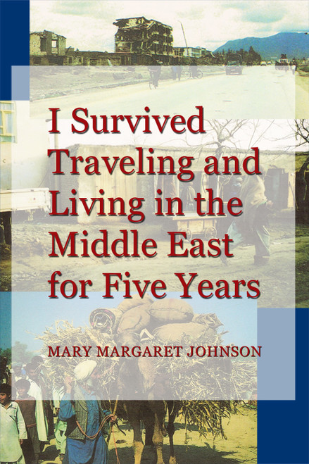 I Survived Traveling and Living in the Middle East for Five Years