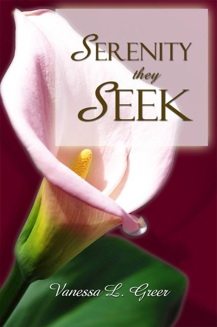 Serenity They Seek