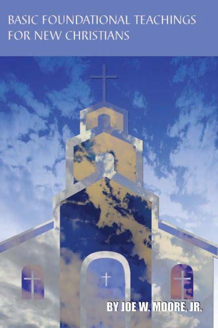 Basic Foundational Teachings of New Christians