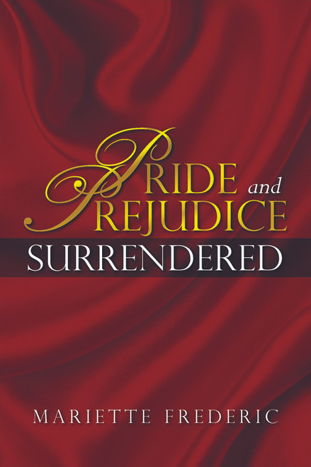 Pride and Prejudice Surrendered 1