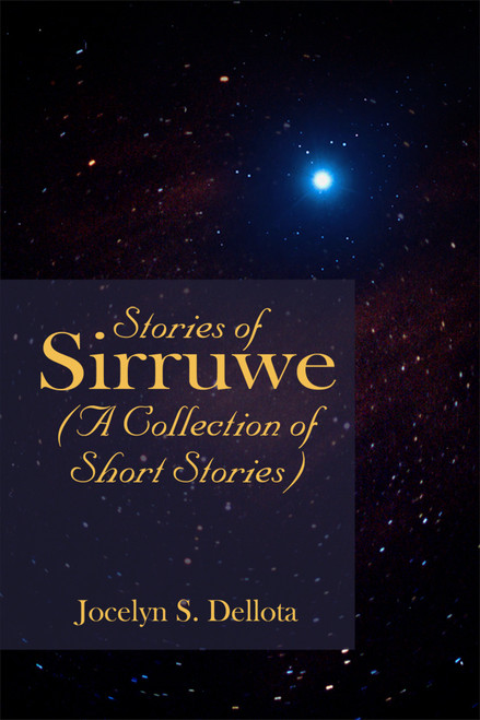 Stories of Sirruwe (A Collection of Short Stories)