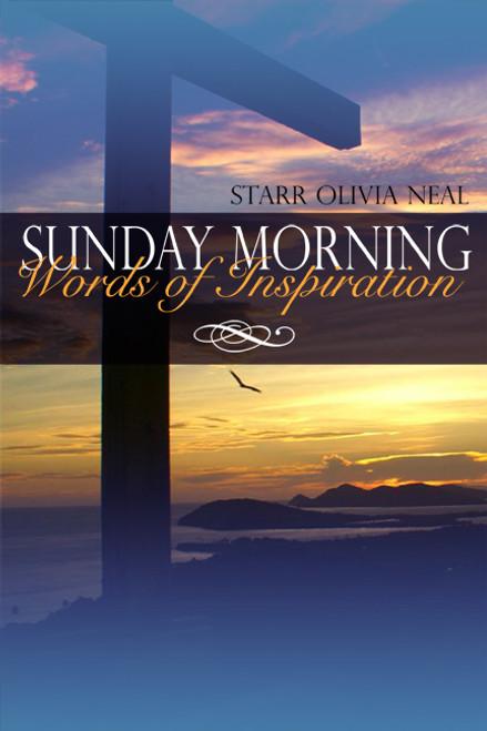 Sunday Morning Words of Inspiration