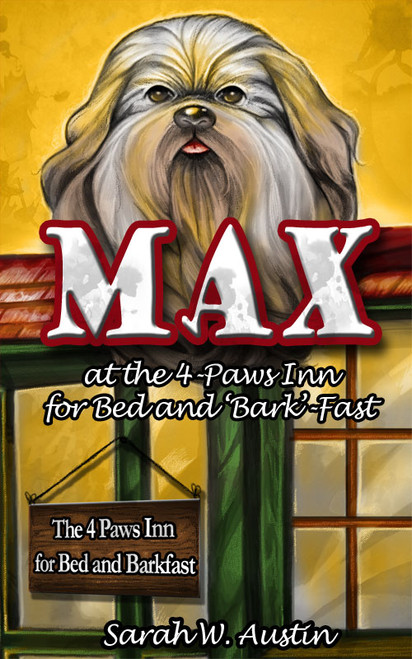 Max at the 4-Paws Inn for Bed and 'Bark'-Fast