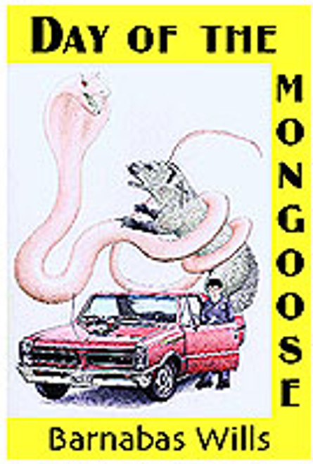 Day of the Mongoose by Barnabas Wills