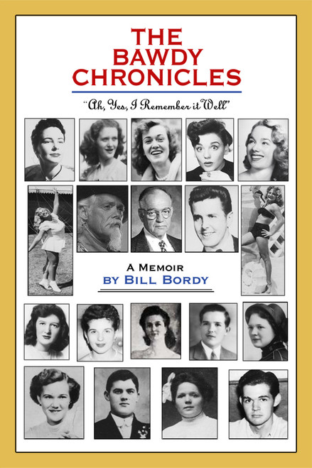 "The Bawdy Chronicles: ""Ah, yes, I remember it well."""