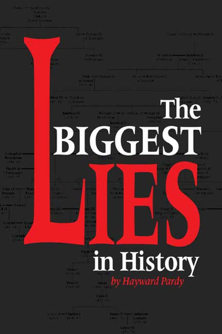 The Biggest Lies in History