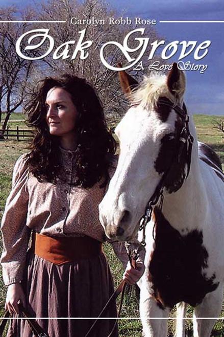 Oak Grove: A Love Story
