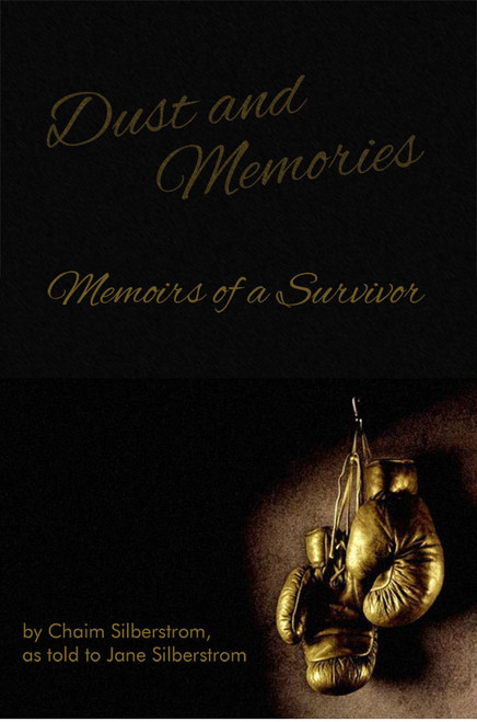 Dust and Memories: Memoirs of a Survivor