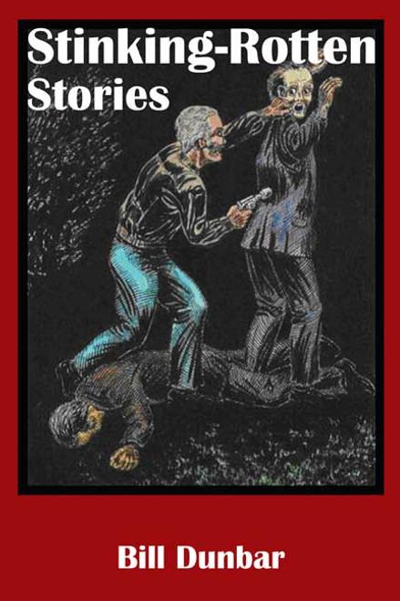 Stinking-Rotten Stories