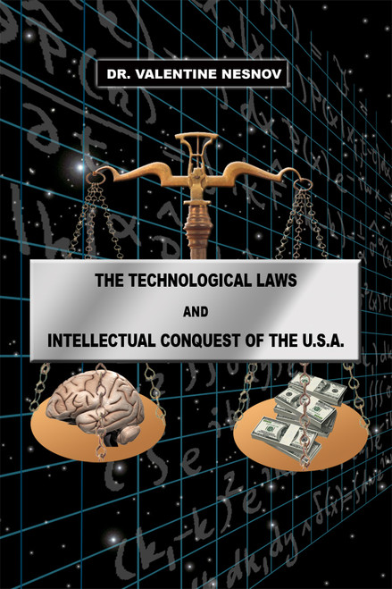 The Technological Laws and Intellectual Conquest of the U.S.A.