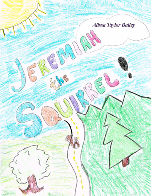 Jeremiah the Squirrel!
