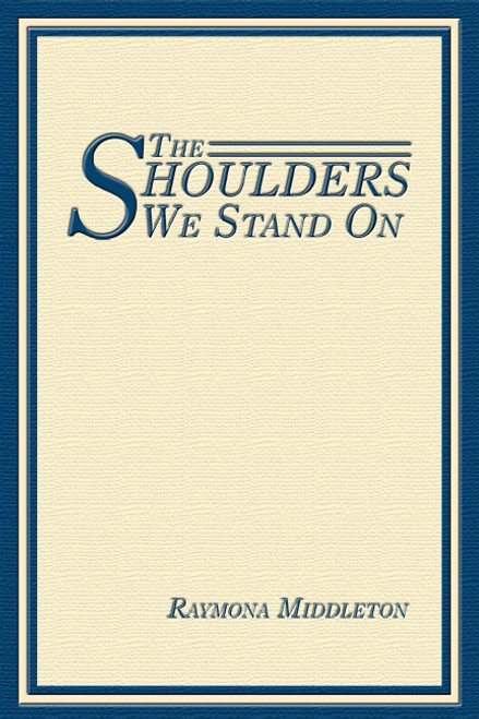 The Shoulders We Stand On