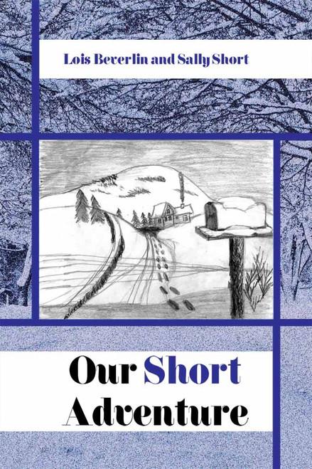 Our Short Adventure