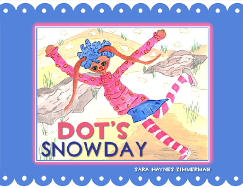 Dot's Snow Day
