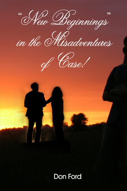 """New Beginnings"" in the Misadventures of Case!"