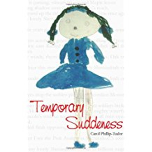 Temporary Suddeness