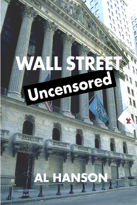 Wall Street Uncensored