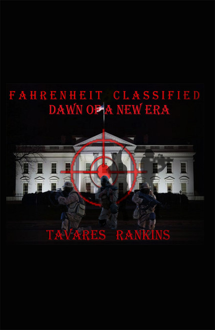 Fahrenheit Classified  Dawn of a New Era - RoseDog Books 6696c25792e