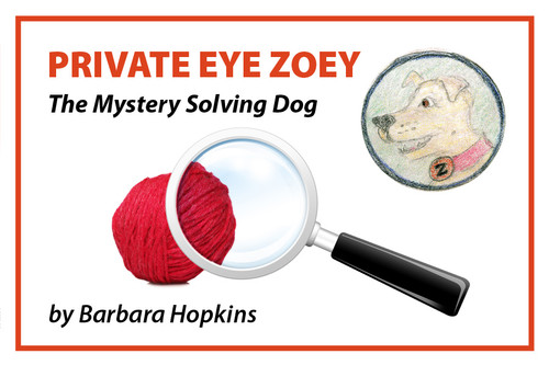 Private Eye Zoey: The Mystery Solving Dog
