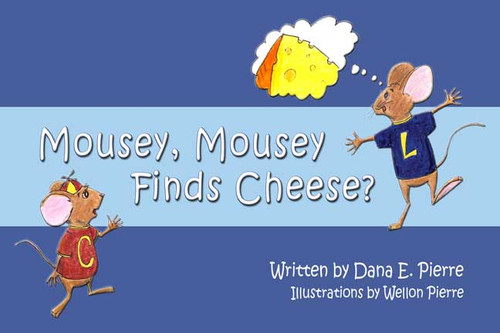 Mousey, Mousey Finds Cheese?