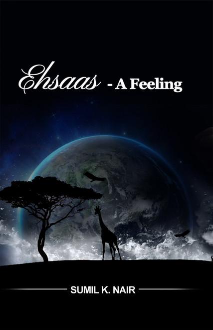 EHSAAS - A Feeling