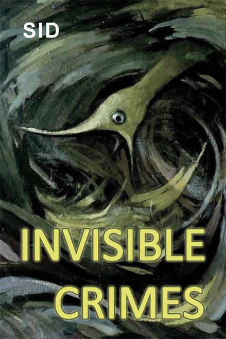 Invisible Crimes