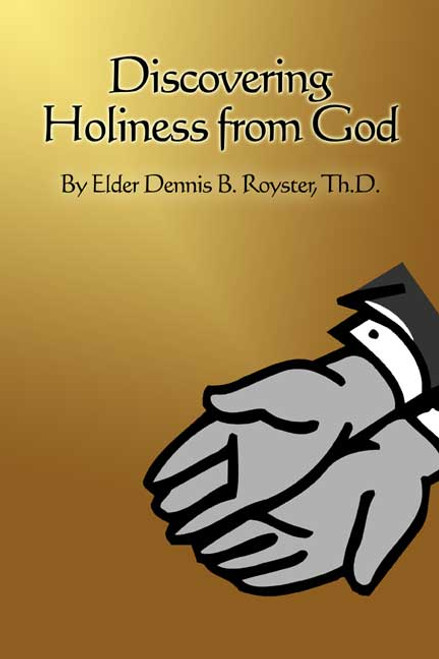Discovering Holiness from God