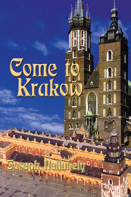 Come to Krakow by Joseph Nelluvely