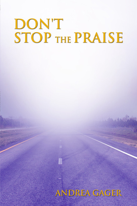 DON'T STOP THE PRAISE