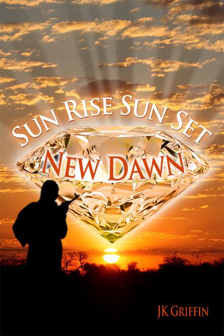 Sun Rise Sun Set: New Dawn