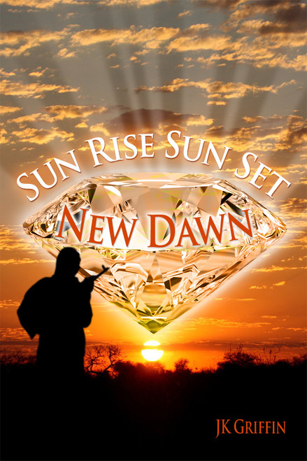 Sun Rise Sun Set: New Dawn