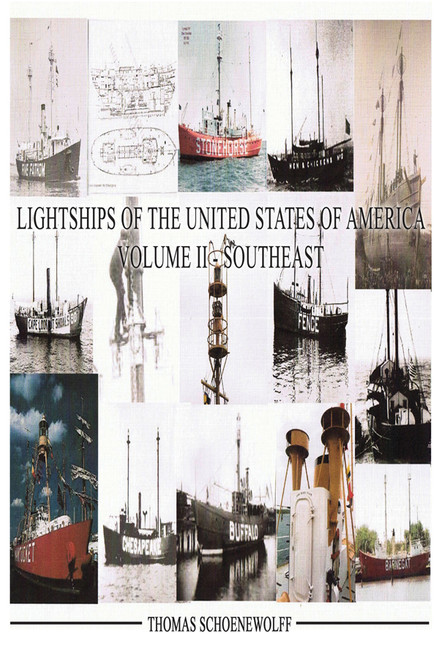 Lightships of the United States of America, Volume II - Southeast