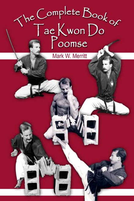 The Complete Book of Tae Kwon Do Poomse