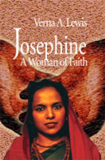 Josephine: A Woman of Faith by Verna A. Lewis