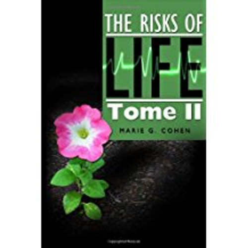 The Risks of Life: Tome II