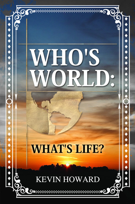 Who's World: What's Life?