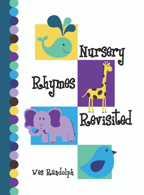 Nursery Rhymes Revisited
