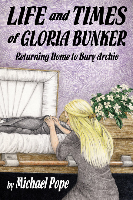 Life and Times of Gloria Bunker