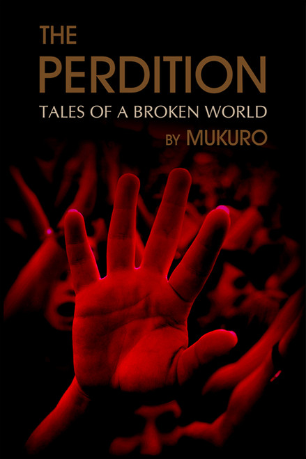 The Perdition: Tales of a Broken World