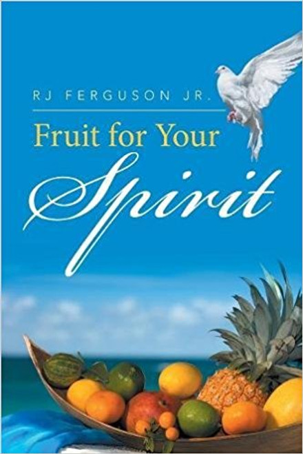 Fruit for Your Spirit