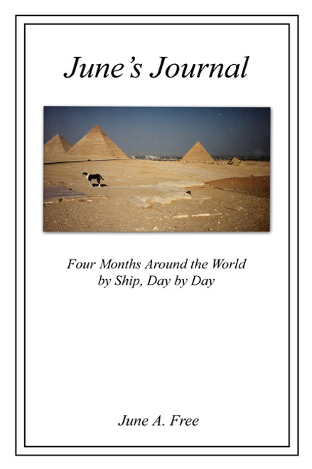 June's Journal: Four Months Around the World by Ship, Day by Day