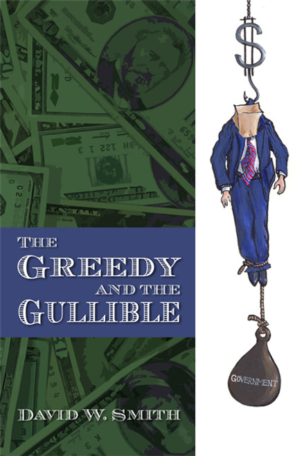 The Greedy and the Gullible