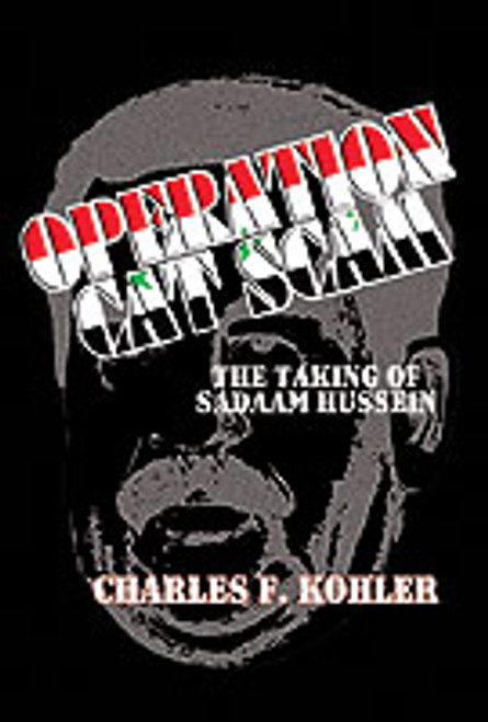Operation Cat Scam: The Taking of Saddam Hussein